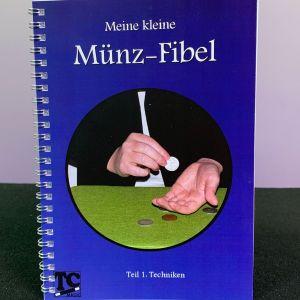 Meine kleine Münz-Fibel - Teil 1 Techniken von Thomas Czech