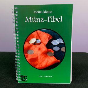 Meine kleine Münz-Fibel - Teil 2 Routinen von Thomas Czech
