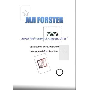 Noch mehr mental Angehauchtes - Jan Forster