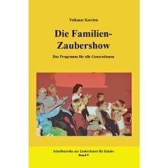 Die Familien-Zaubershow von Volkmar Karsten