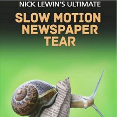 DVD Ultimate Slow Motion Newspaper Tear by Nick Lewin's