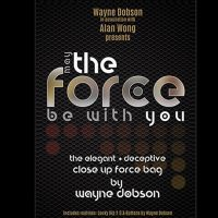 The FORCE be with you by Wayne Dobson