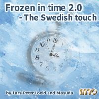 Frozen in Time 2.0 - The Swedish touch by Lars-Peter Loeld and Masuda