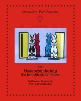 Hasenwanderung (Routine von Chr. J. Schröder)