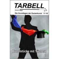 Tarbell - Kunststücke mit Tüchern 1