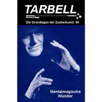 Tarbell - Mentalmagische Wunder