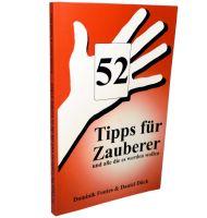 52 Tipps für Zauberer - und alle die es werden wollen