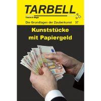 Tarbell - Kunststücke mit Papiergeld