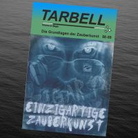 Tarbell - Einzigartige Zauberkunst