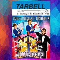 Tarbell - Kunststücke mit Tüchern 7 - Illusionen