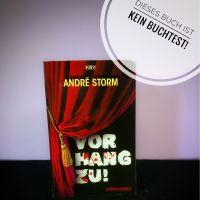 Vorhang zu! by André Storm