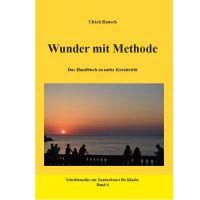 Wunder mit Methode - Ulrich Rausch