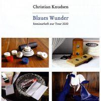 Blaues Wunder - Sechs klassische Wunder für den Close Up- und Salonmagier