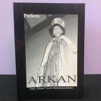 Arkan - Vom Hexer zum Stelzenzauberer