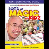 LOTZ of MAGIC for KIDZ by John Breeds
