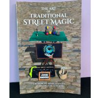 The Art of traditional Street Magic