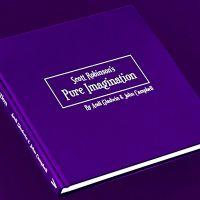 Pure Imagination by Scott Robinson