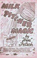 Milk Pitcher Magic (engl.)