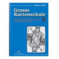 Grosse Kartenschule, Bd. 5