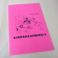 Kinderzauberei, Band 2