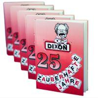Dixon: 25 zauberhafte Jahre