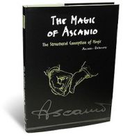The Magic of Ascanio, Band 1: The Structural Conception of Magic