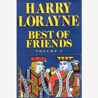 Best of Friends Vol. 1 - Harry Lorayne