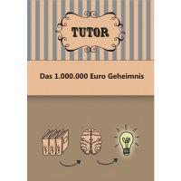 Das 1.000.000 EUR Geheimnis