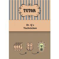 Dr. Q's Tischrücken