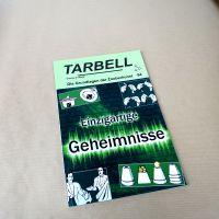Tarbell - Einzigartige Geheimnisse