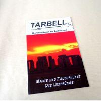 Tarbell - Magie und Zauberkunst, Die Ursprünge