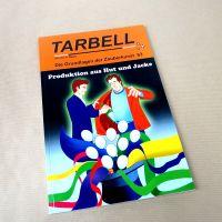 Tarbell - Produktion aus Hut und Jacke