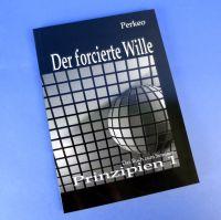 Der forcierte Wille von Perkeo