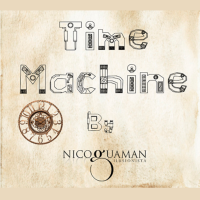 DOWNLOAD Time Machine By Nico Guaman