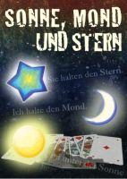 Sonne, Mond und Sterne