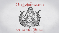 The Aretalogy of Vanni Bossi by Stephen Minch