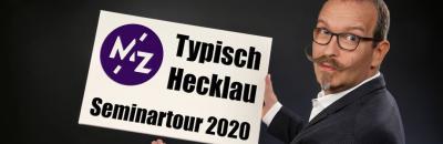 """SEMINAR KLASSIKER: """"TYPISCH HECKLAU"""""""