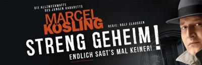 Marcel Kösling - Streng Geheim! Endlich sagt´s mal keiner!