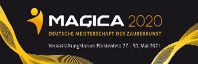 Magica 2021       Deutsche Meisterschaft der Zauberkunst