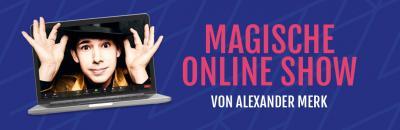 Alexander Merk  -   Magische Onlineshow